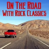 On The Road With Rock Classics de Various Artists