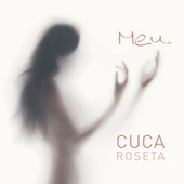Meu by Cuca Roseta