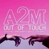 Out of Touch (Remix) de A2m