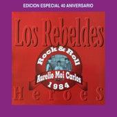 Héroes (Edición Especial 40 Aniversario) de Los Rebeldes