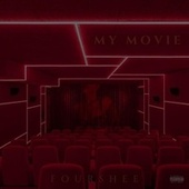 My Movie von Fourshee