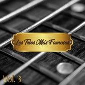 Los Tríos Más Famosos Vol. 3 by German Garcia