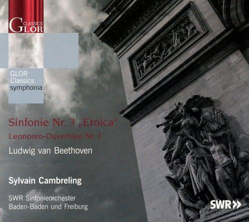 Beethoven: Symphonie No. 3 / Leonoren-Ouverture No. 1 by Sylvain Cambreling