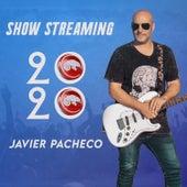 2020 (Show Streaming) de Javier Pacheco