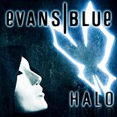 Halo - Single by Evans Blue