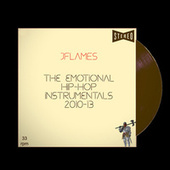 The Emotional Hip-Hop Instrumentals 2010-13 by JFlames