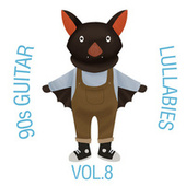 90s Guitar Lullabies, Vol. 8 by The Cat and Owl
