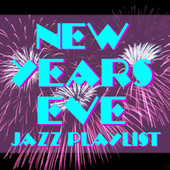 New Years Eve Jazz Playlist von Various Artists