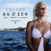 Du & Ich by Colina