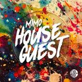 House Guest de MIMO