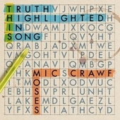 T.H.I.S. (Truth Highlighted in Song) von Mic Crawf