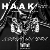 A união dos lokos von HaakBeats