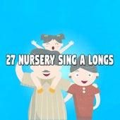27 Nursery Sing a Longs by Canciones Infantiles