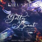 Götterbraut (ungekürzt) by Lara Steel