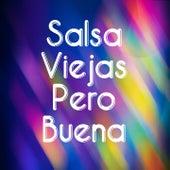 Salsa Viejas Pero Buena by Hector Tricoche, la sonora carruseles, Son De Cali, Tipica 73, Tito Rojas, Victor Manuelle, Willie Colon