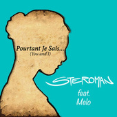 Pourtant je sais: you and I von Steroman