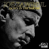 Down in the Depths by Joe Zawinul
