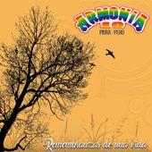 Remembranzas de una Vida by Armonia 10