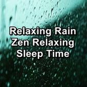 Relaxing Rain Zen Relaxing Sleep Time von Deep Sleep (2)
