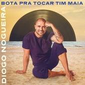 Bota Pra Tocar Tim Maia von Diogo Nogueira