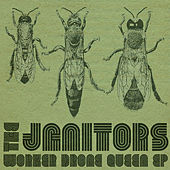 Worker Drone Queen EP by Janitors