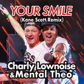 Your Smile (Kane Scott Remix) von Charly Lownoise