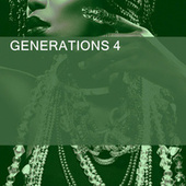 GENERATIONS 4 by Various Artists