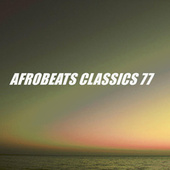 AFROBEATS CLASSICS 77 de Various Artists