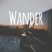 Wander - Chill Mix (R&B, Pop, Dance & World Music) de Various Artists