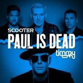 Paul Is Dead de Scooter