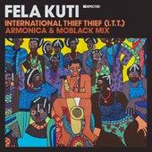 International Thief Thief (I.T.T.) (Armonica & MoBlack Mix) by Fela Kuti