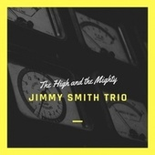 The High and the Mighty de Jimmy Smith