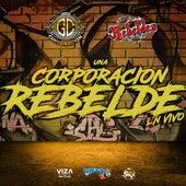 Una Corporación Rebelde (En Vivo) von Grupo Corporacion