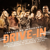 Todavia Me Alegrarei - Drive In by Cassiane