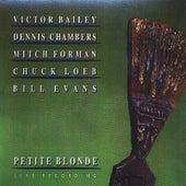 Petite Blonde (feat. Victor Bailey, Dennis Chambers, Mitch Forman & Chuck Loeb) von Bill Evans