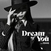 Dream of You (with R3HAB) by Chung Ha