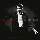 Fire in the Blood: The Definitive Collection by Shakin' Stevens