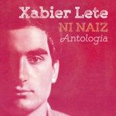 Ni naiz. Antologia by Xabier Lete