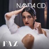 Faz by Nanda Cid