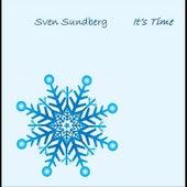 It's Time by Sven Sundberg