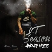 O.T Season by Amoneymuzic