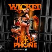 Thru The Phone von Wicked