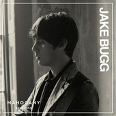 All I Need (Mahogany Sessions) by Jake Bugg