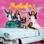 Prelude to History (Deluxe Edition) by Preluders