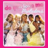 Do You Love Me von Preluders