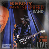 Straight To You: Live von Kenny Wayne Shepherd