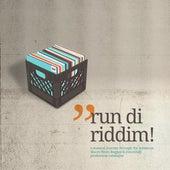 Run Di Riddim! von Various Artists