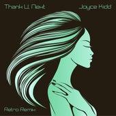 Thank U, Next (Retro Remix) von Joyce Kidd
