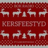 Kersfeestyd von Bok  Radio
