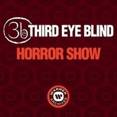 Horror Show von Third Eye Blind